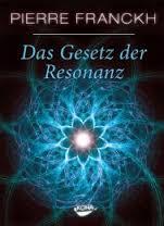 Das Gesetz der Resonanz menschenfreund-blog.de